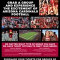 OFFERS General: GROUP TICKETS FOR THE ARIZONA CARDINALS